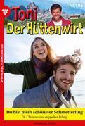 Toni der Hüttenwirt 198 - Heimatroman