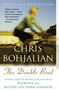 The Double Bind: A Novel