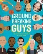 Groundbreaking Guys