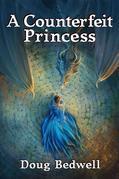 A Counterfeit Princess