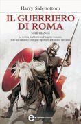Il guerriero di Roma - Sole bianco
