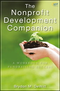 The Nonprofit Development Companion: A Workbook for Fundraising Success