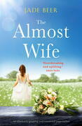 The Almost Wife