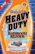 Uncle John's Heavy Duty Bathroom Reader