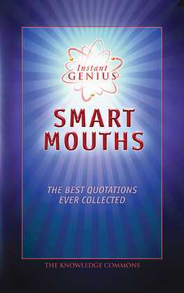 Instant Genius: Smart Mouths