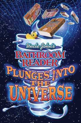 Uncle John's Bathroom Reader Plunges into the Universe