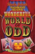 Uncle John's Bathroom Reader Wonderful World of Odd