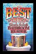 The Best of the Best of Uncle John's Bathroom Reader