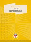 La Celiachia: aspetti clinici e patologici della più comune intolleranza alimentare