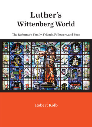 Luther's Wittenberg World