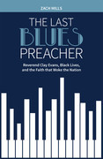 The Last Blues Preacher