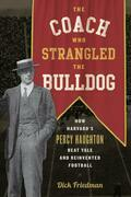 The Coach Who Strangled the Bulldog