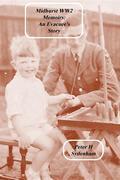 Midhurst WW2 Memoirs: