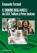 Il signore degli Anelli da J.R.R. Tolkien a Peter Jackson