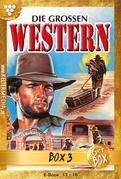 Die großen Western Jubiläumsbox 3 – Western