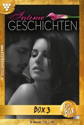 Intime Geschichten Jubiläumsbox 3 – Erotikroman