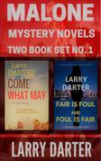 Malone Mystery Novels Two Book Set No. 1