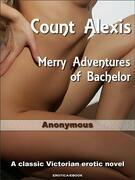 Count Alexis, Merry Adventures of Bachelor
