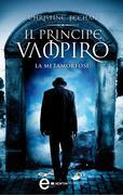 Il principe vampiro. La metamorfosi