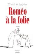 Roméo à la folie