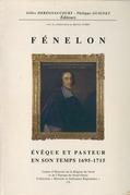 Fénelon, évêque et pasteur en son temps (1695-1715)