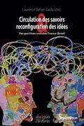 Circulation des savoirs et reconfiguration des idées