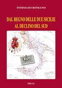 Dal Regno delle Due Sicilie al declino del Sud