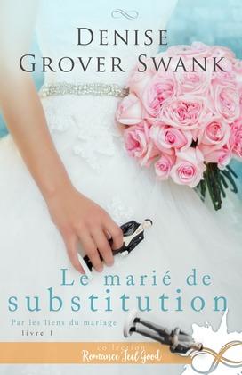 Le marié de substitution