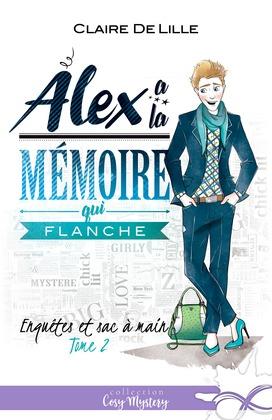 Alex a la mémoire qui flanche