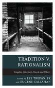 Tradition v. Rationalism