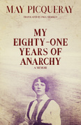 My Eighty-One Years of Anarchy