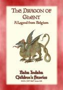 THE DRAGON OF GHENT - A Legend of Belgium