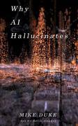 Why AI Hallucinates