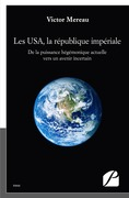 Les USA, la république impériale