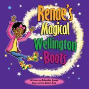 Renae and Her Magical Wellingtons