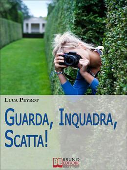 Guarda, Inquadra, Scatta!