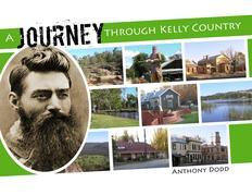A Journey Through Kelly Country