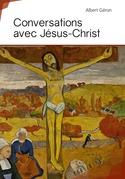 Conversations avec Jésus-Christ