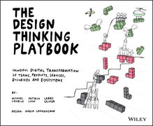 The Design Thinking Playbook.