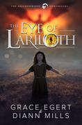 The Eye of Lariloth