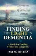 Finding the Light in Dementia: