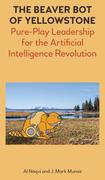 The Beaver Bot of Yellowstone