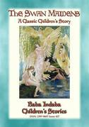 THE SWAN MAIDENS - A Classic Children's Fairy Tale