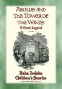 AEOLUS AND THE TOWER OF THE WINDS - An Ancient Greek Legend