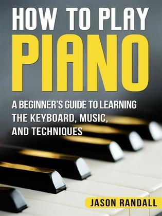 How to Play Piano