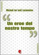 Un Eroe del Nostro Tempo (Герой Нашего Времени)