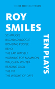 Roy Smiles: Ten Plays