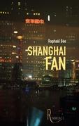 Shanghai Fan