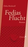 Fedjas Flucht