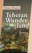 Teheran Wunderland